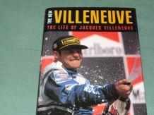 NEW VILLENEUVE: THE.  The Life of Jacques Villeneuve(Collings 1997)